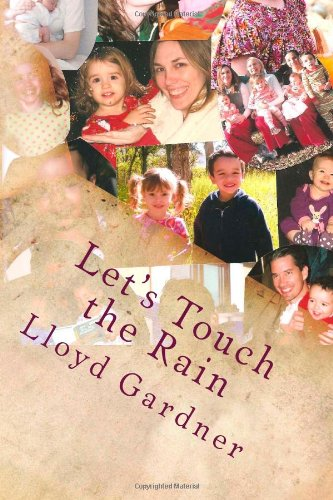 Let's Touch the Rain: Children experiencing nature (1481042424) by Gardner, Lloyd