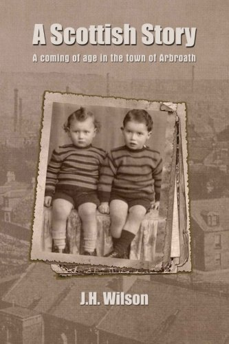 9781481043137: A Scottish Story: A coming of age in the town of Arbroath..