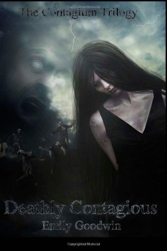 9781481046312: Deathly Contagious (The Contagium Series) (Volume 2)