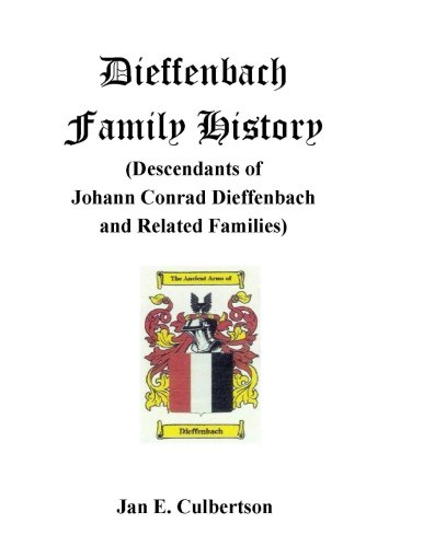 9781481046596: Dieffenbach Family History