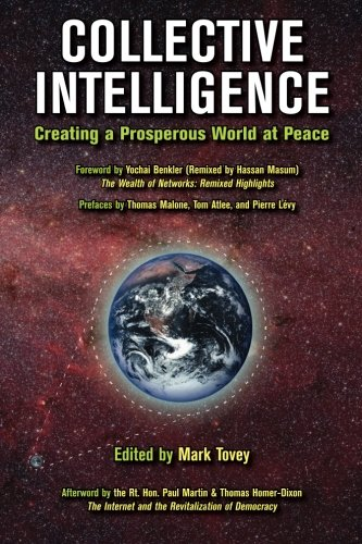 9781481047432: Collective Intelligence: Creating a Prosperous World at Peace
