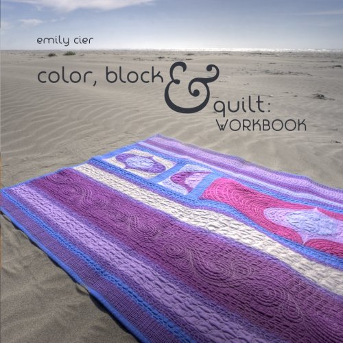 9781481050524: Color, Block & Quilt: Workbook