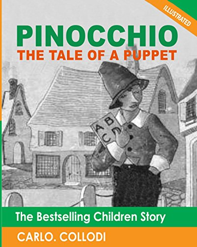Pinocchio (The Tale of a Puppet): The Bestselling Children Story (Illustrated) (1481051040) by Carlo Collodi