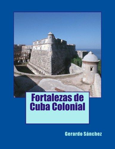 9781481051859: Fortalezas de Cuba Colonial