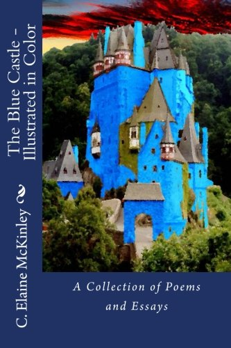 9781481052245: The Blue Castle - Illustrated in Color