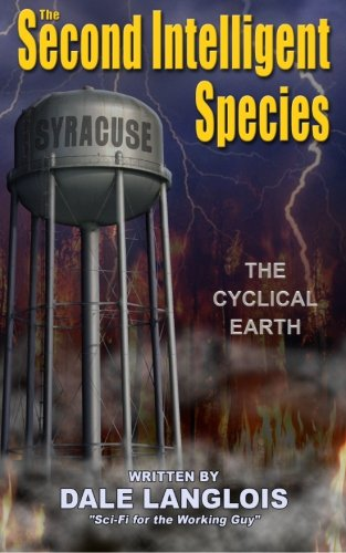 9781481052719: The Second Intelligent Species: The Cyclical Earth
