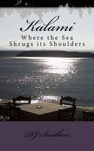 9781481053082: Kalami Where the Sea Shrugs its Shoulders