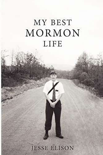 9781481053594: My Best Mormon Life