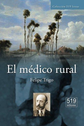 9781481053846: El médico rural
