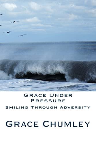 9781481053853: Grace Under Pressure
