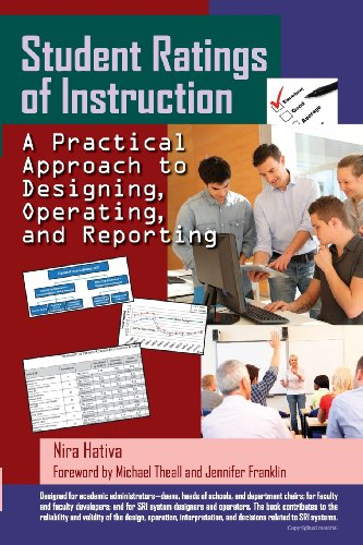 9781481054331: Student Ratings of Instruction: A Practical Approach to Designing, Operating, and Reporting