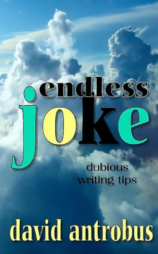 9781481054706: Endless Joke: An Alternative Writing Manual