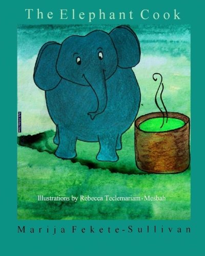 9781481054737: The Elephant Cook
