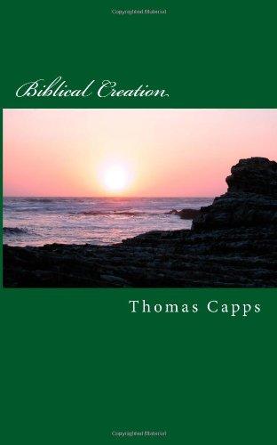 9781481055185: Biblical Creation