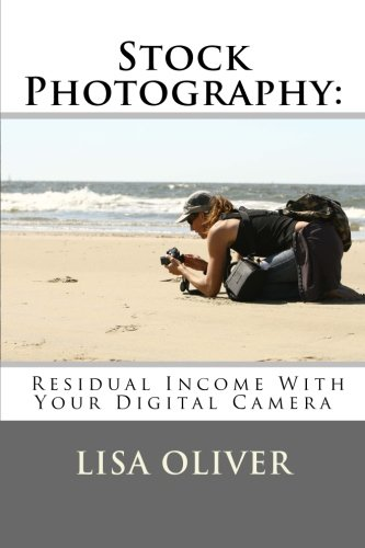 9781481056397: Stock Photography: Residual Income With Your Digital Camera