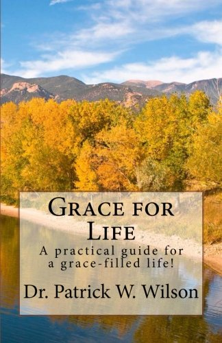 9781481057424: Grace for Life: How to live a grace-filled life!