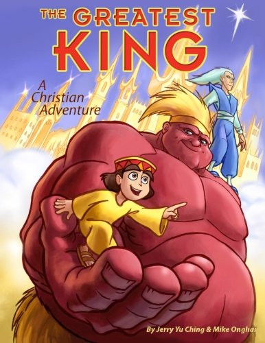 9781481058513: The Greatest King: A Christian Adventure (Volume 1)