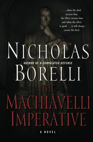 9781481061209: The Machiavelli Imperative (The de'Conti Series)