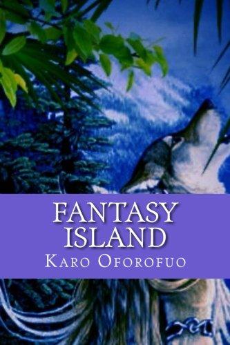 Fantasy Island: Oforofuo, Karo