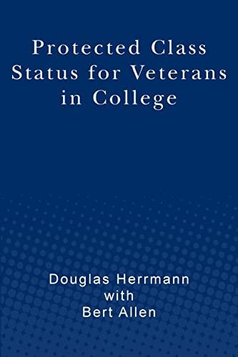 Protected Class Status for Veterans in College: Douglas Herrmann