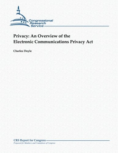 Privacy: An Overview of the Electronic Communications Privacy ACT 9781481063838 This report provides an overview of federal law governing wiretapping and electronic eavesdropping under the Electronic Communications Privacy Act (ECPA). It also appends citations to state law in the area and the text of ECPA. It is a federal crime to wiretap or to use a machine to capture the communications of others without court approval, unless one of the parties has given his prior consent. It is likewise a federal crime to use or disclose any information acquired by illegal wiretapping or electronic eavesdropping. Violations can result in imprisonment for not more than five years; fines up to $250,000 (up to $500,000 for organizations); civil liability for damages, attorneys' fees and possibly punitive damages; disciplinary action against any attorneys involved; and suppression of any derivative evidence. Congress has created separate, but comparable, protective schemes for electronic communications (e.g., email) and against the surreptitious use of telephone call monitoring practices such as pen registers and trap and trace devices. Each of these protective schemes comes with a procedural mechanism to afford limited law enforcement access to private communications and communications records under conditions consistent with the dictates of the Fourth Amendment. The government has been given narrowly confined authority to engage in electronic surveillance, conduct physical searches, and install and use pen registers and trap and trace devices for law enforcement purposes under ECPA and for purposes of foreign intelligence gathering under the Foreign Intelligence Surveillance Act.