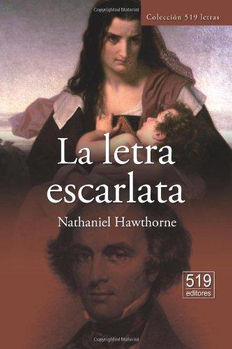 9781481064767: La letra escarlata (Spanish Edition)