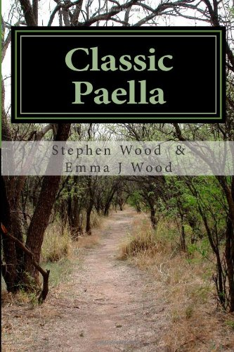 9781481065146: Classic Paella: Cooking with Emma and her Dad