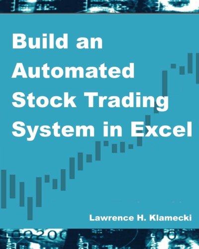 9781481065634: Build an Automated Stock Trading System in Excel
