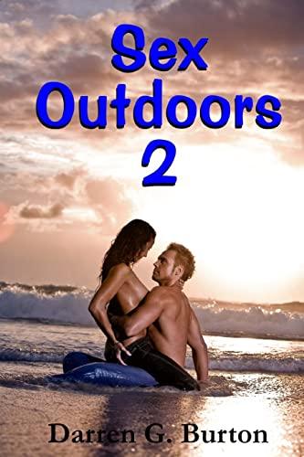 9781481069540: Sex Outdoors 2