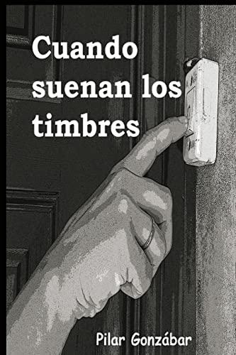 9781481071406: Cuando suenan los timbres (Spanish Edition)