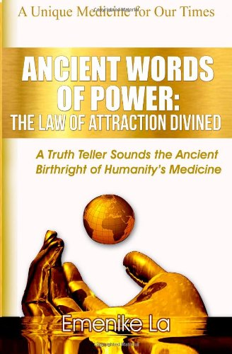 9781481073264: Ancient Words of Power: The Law of Attraction Divined