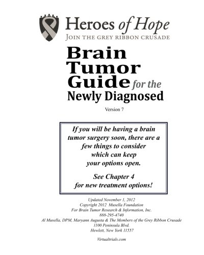 9781481073769: Brain Tumor Guide For The Newly DIagnosed (Version 7)