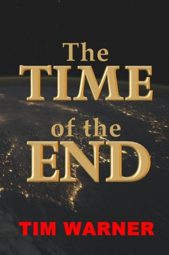 9781481074599: The Time of the End