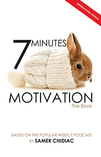 9781481075787: 7 Minutes Motivation: The Book (International Edition)
