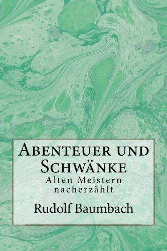 9781481075817: Abenteuer und Schwänke: Alten Meistern nacherzählt