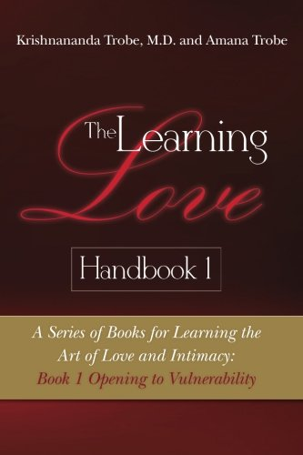 The Learning Love Handbook 1: A Series: Trobe MD, Dr.