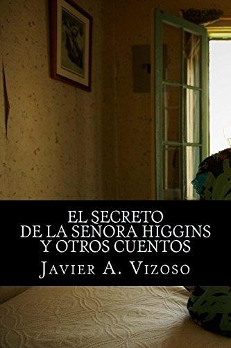 9781481076777: El secreto de la señora Higgins: y otros cuentos (Spanish Edition)