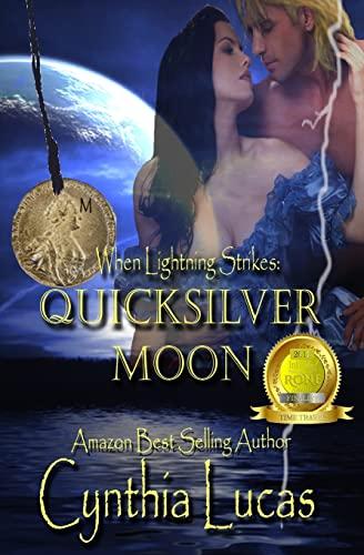 9781481076814: Quicksilver Moon (When Lightning Strikes)