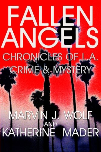 9781481079327: Fallen Angels:: Chronicles of L.A. Crime & Mystery