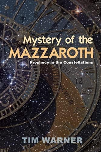 Mystery of the Mazzaroth: Warner, Tim