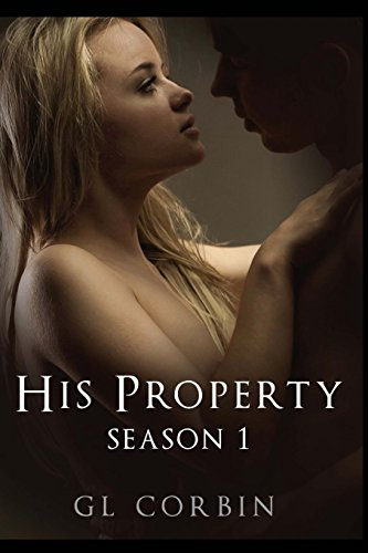 9781481082419: His Property - Season One