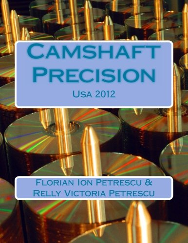 Camshaft Precision: USA 2012 (Paperback): Dr Florian Ion