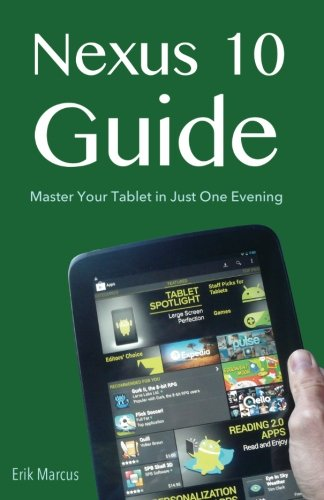 9781481083362: Nexus 10 Guide: Master Your Tablet in Just One Evening