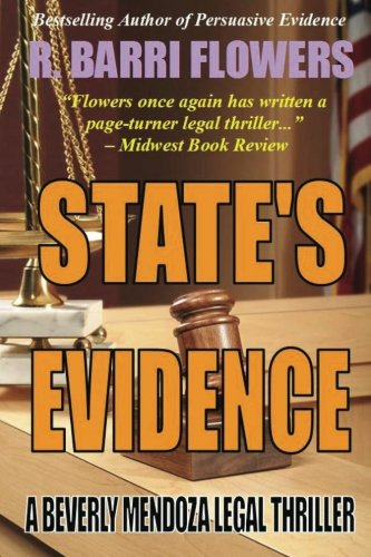9781481083423: STATE'S EVIDENCE: A Beverly Mendoza Legal Thriller