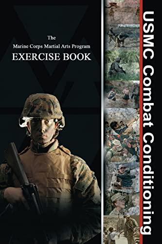 9781481083553: USMC Combat Conditioning: Marine Corps Martial Arts Program Exercise Book