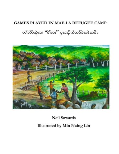 9781481083805: Games Played in Mae La Refugee Camp