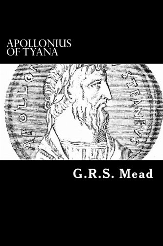 9781481084079: Apollonius of Tyana: The Philosopher-Reformer of the First Century A.D.