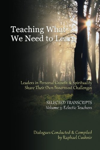9781481086707: Teaching What We Need To Learn: Volume 3 - Eclectic Teachers