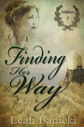 9781481087575: Finding Her Way (Wildflowers) (Volume 1)