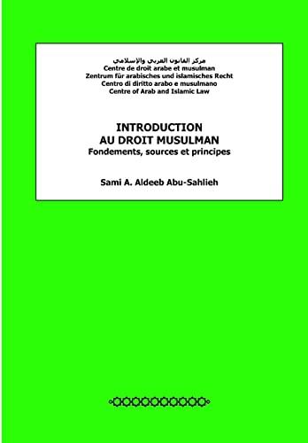 9781481088428: Introduction au droit musulman: Fondements, sources et principes (French Edition)